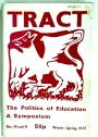 The Politics of Education. A Symposium. (= Tract # 10 & 11)