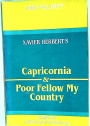 Xavier Herbert's Capricornia and Poor Fellow My Country.