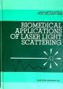 Biomedical Applications of Laser Light Scattering: Workshop Proceedings.