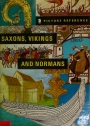 Picture Reference Book of the Saxons, Vikings, and Normans.