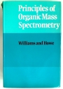 Principles of Organic Mass Spectrometry.