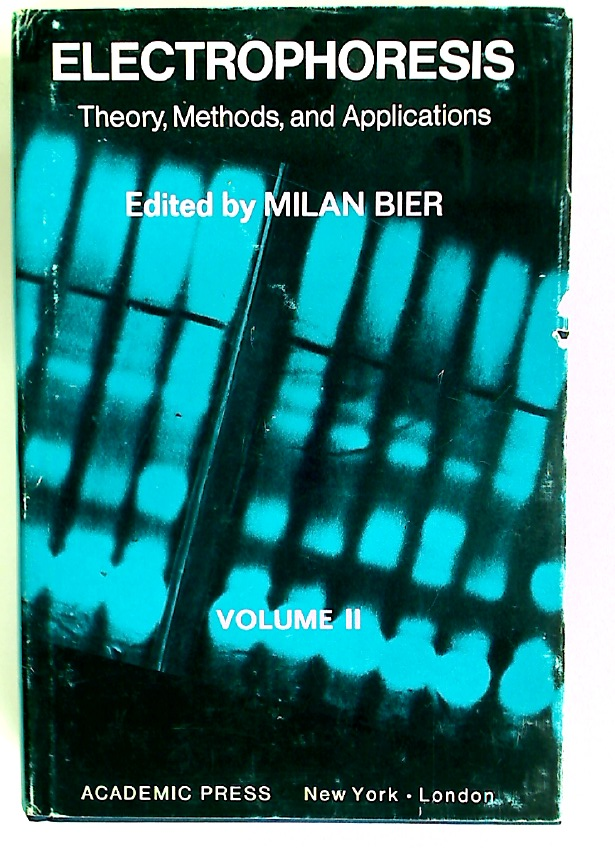 Electrophoresis. Theory, Methods, and Applications. Volume 2.