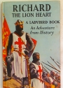 Richard the Lionheart. A Ladybird Book.