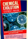 Chemical Evolution: Origins of the Elements, Molecules and Living Systems.