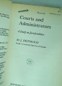 Courts and Administrators: A Study in Jurisprudence.