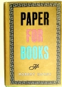 Paper for Books. A Comprehensive Survey of the Various Types of Paper used in Book Production.