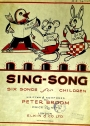 Sing-Song. Six Songs for Children.