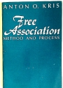 Free Association: Method and Process.