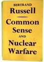 Common Sense and Nuclear Warfare.