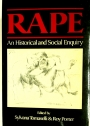 Rape. An Historical and Cultural Enquiry.