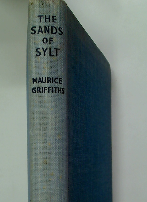 The Sands of Sylt. An Episode of the North Sea Before the War.