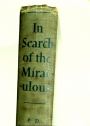In Search of the Miraculous. Fragments of an Unknown Teaching.