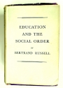 Education and the Social Order.