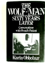 Wolf Man - Sixty Years Later: Conversations with Freud's Patient.