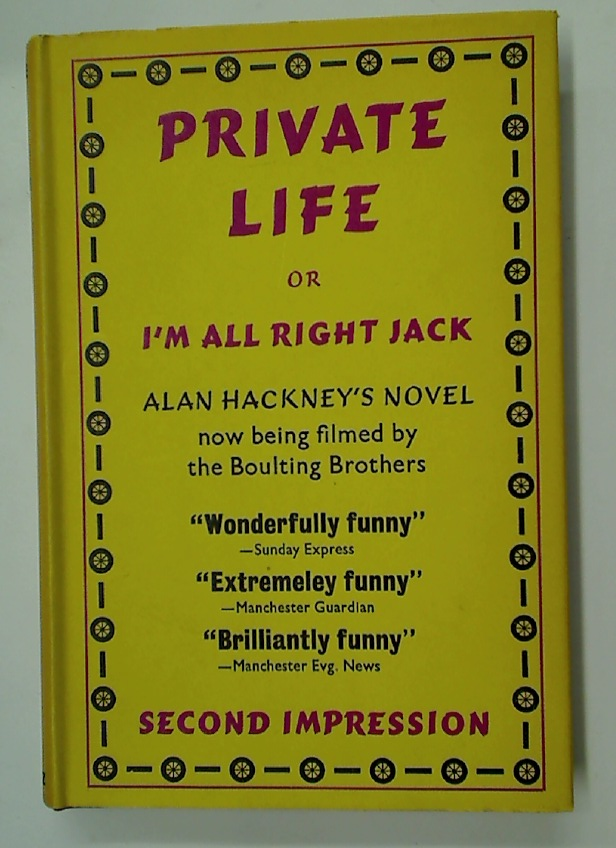 Private Life; or I\'m All Right Jack.