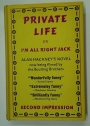 Private Life; or I'm All Right Jack.