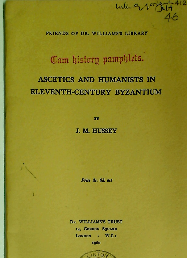 Ascetics and Humanists in Eleventh-Century Byzantium.