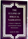 The Eclipse of Biblical Narrative. A Study in Eighteenth and Nineteenth Century Hermeneutics.
