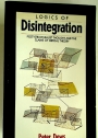 The Logic of Disintegration. Poststructuralist Thought and the Claims of Critical Theory.