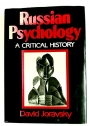 Russian Psychology: A Critical History.