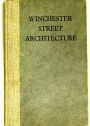 A Survey of the Street Architecture of Winchester.