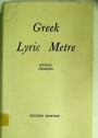Greek Lyric Metre.