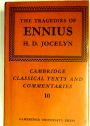 The Tragedies of Ennius. The Fragments Edited with an Introduction and Commentary.
