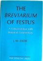The Breviarium of Festus. A Critical Edition with Historical Commentary.
