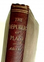 The Republic of Plato. Edited with Critical Notes and an Introduction on the Text by James Adam.