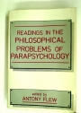 Readings in the Philosophical Problems of Parapsychology.