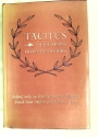 Tacitus: Selections from His Works.