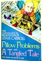 The Mathematical Recreations of Lewis Carroll: Pillow Problems and a Tangled Tale.