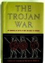 The Trojan War. The Chronicles of Fictys of Crete and Dares the Phrygian.