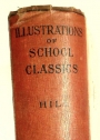 Illustrations of School Classics. Arranged and Described by G F Hill (British Museum)