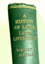 A History of Later Latin Literature, from the Middle of the Fourth to the End of the Seventeenth Century.