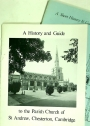 A History and Guide to the Parish Church of St Andrew, Chesterton, Cambridge.