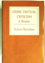 Greek Textual Criticism: A Reader.