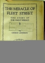 The Miracle of Fleet Street: The Story of the Daily Herald.