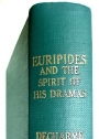 Euripides and the Spirit of his Dramas.