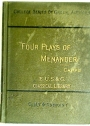 Four Plays of Menander: The Hero, Epitrepontes, Periceiromene, Samia. Edited, with Introductions, Explanatory Notes, Critical Appendix, and Bibliography.