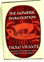 The Homeric Imagination. A Study in Homer's Poetic Perception of Reality.