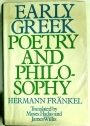 Early Greek Poetry and Philosophy. A History of Greek Epic, Lyric, and Prose to the Middle of the Fifth Century.
