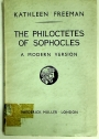 The Philoctetes of Sophocles. A Modern Version.
