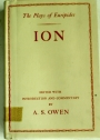 Ion. Edited with Introduction and Commentary by A S Owen.