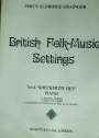 British Folk-Music Settings. No 4: Shepherd's Hey. Piano. Original Version.
