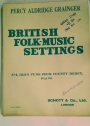 British Folk-Music Settings. Nr 6: Irish Tune from the County Derry. Piano.