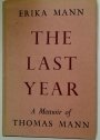 The Last Year. A Memoir of my Father.