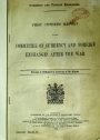 Currency and Foreign Exchanges. First Interim Report of the Committee on Currency and Foreign Exchanges after the War.