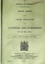 Factories and Workshops. Annual Report of the Chief Inspector of Factories and Workshops for the Year 1918.