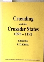 Crusading and the Crusader States, 1095 - 1192.